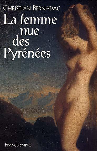 LA FEMME NUE DES PYRENEES