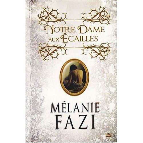NOTRE-DAME-AUX-ECAILLES - Mélanie FAZI